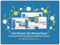Reach a world of great candidates this year - Make TIC's Virtual Recruitment Networking Fair your first step